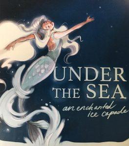 Under the Sea an Enchanted Ice Capade
