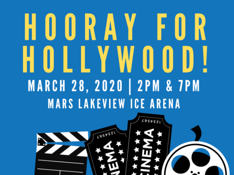 HOORAY FOR HOLLYWOOD! FEATURING STARS OF LEARN TO SKATE AND CLUB MEMBERS ALIKE! MARCH 28, 2020 | 2 PM and 7 PM